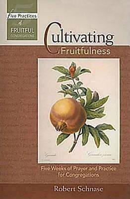 CultivatingFruitfulness